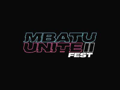 Mbatu Unite Festival II festival logo festival illustrator minimal glitch neon merchandise design logotype typogaphy logo design branding logo