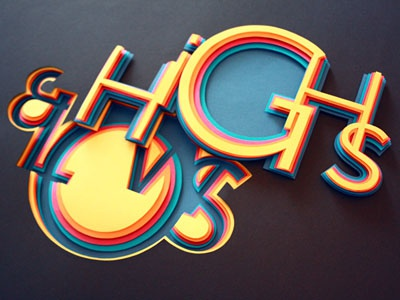 Highs and Lows typo typography 3d depth height cut-out layers paper cardboard colorful hilka riba grafixd