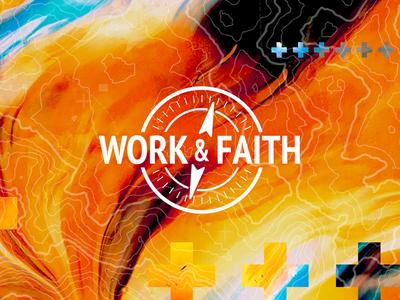 Work & Faith