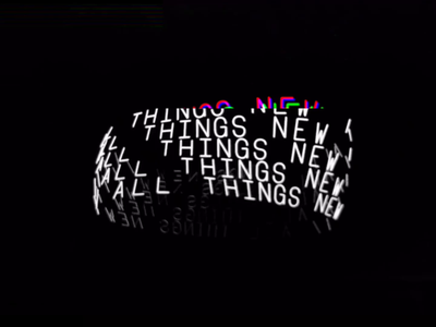 All Things New all things new new concept loop animation kinetic typography motion loop