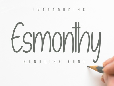 Esmonthy - Monoline Font fonts font calligraphy lettering playfull best seller natural handwritten script corporate