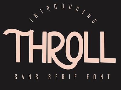 THROLL Modern Sans Serif fonts font calligraphy lettering playfull best seller natural handwritten script corporate