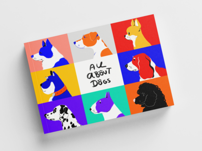All About dogs book cover illustration cute flat simple scruffy pets love chalk procreate handdrawn dalmatian bordercollie poodle terrier spaniel popart colour dogs cover
