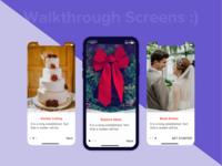 Walkthrough Screens