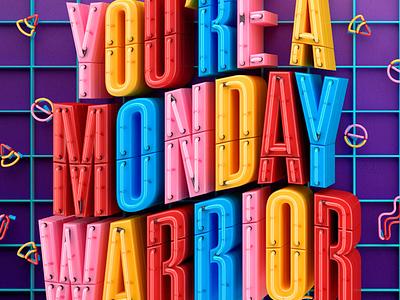 You're a Monday warrior muokkaa facebook 3d design illustration