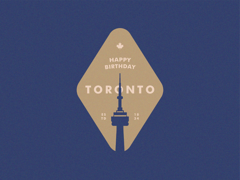 Happy 185th Birthday Toronto - Badge Design badge flat illustration toronto typography flat  design badge design