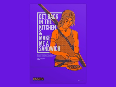 Aggro - Poster 01 / get back in the kitchen layout video game awareness call to action typogaphy illustraion poster graphic art graphic  design