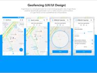 Geofence (UX/ UI) Design