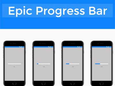 Epic Progress Bar