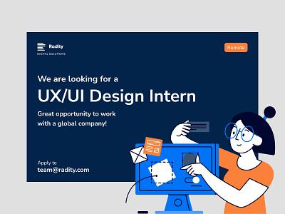 We are hiring a UX/UI Design Intern! internship design ux design
