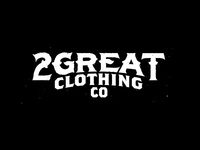 2Great Clothing Co
