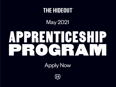The Hideout Apprenticeship Program application job listing entry-level designer apprenticeship internship position hiring job