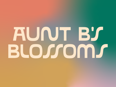 Aunt B's Blossoms typography custom type brand design identity gradient font branding design lettering badge linework type logo illustration