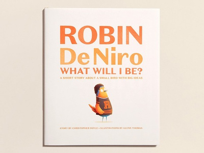 Robin De Niro robin bird character kids kids book robert de niro taxi driver illustration