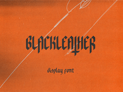 Blackleather – Blackletter Display Font design font family fonts logo type design moody evil eerie dark myfonts fontself blackletters gothic display typeface type blackletter font design font