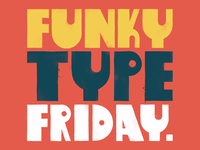 Funky Type Friday