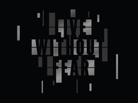 Live Without Fear Type Exploration V1