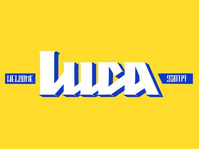 Luca - Welcome skate deck skateboard luca font handmade lettering type logo skate