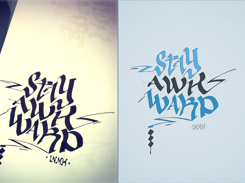 Stay Awkward. calligraphy typography lettering type design