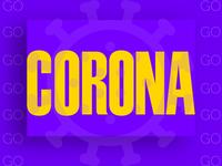 Go Corona 🦠
