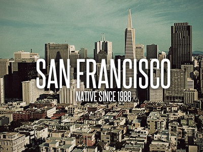 San Francisco Native san francisco