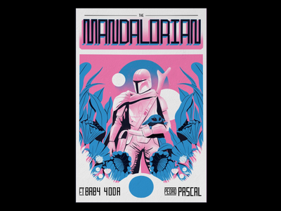 The Mandalorian Riso Poster typography graphicdesign illustrations poster star wars baby yoda yoda mandalorian illustration risograph riso