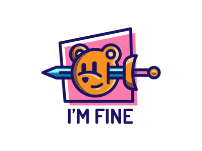 I'm fine graphic animals art inspiration artwork designer graphicdesign design icon logo illustration bear
