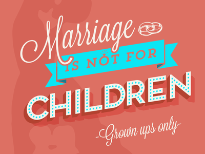 Marriage is not for Children