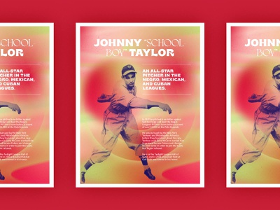 Poster Series | John Taylor typogaphy layout history african american abstract gradient poster baseball
