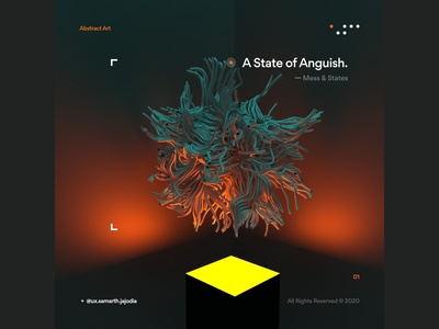 A State Of Anguish. [ Mess & States ]