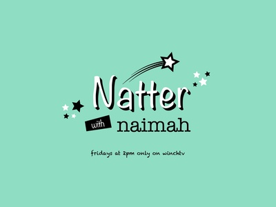 Natter with Naimah - Title Sequence