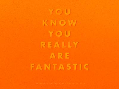 Fantastic Mr. Fox Quote