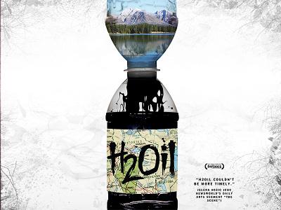 H2Oil Documentary Film Poster film poster