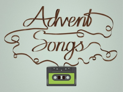 Advent Songs tape cassette tape illustrator holidays lettering advent christmas songs