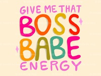 Boss Babe Energy