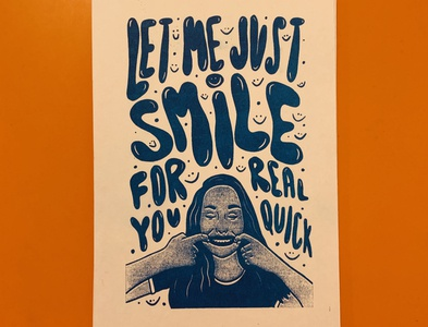 Let Me Smile For You Risograph print