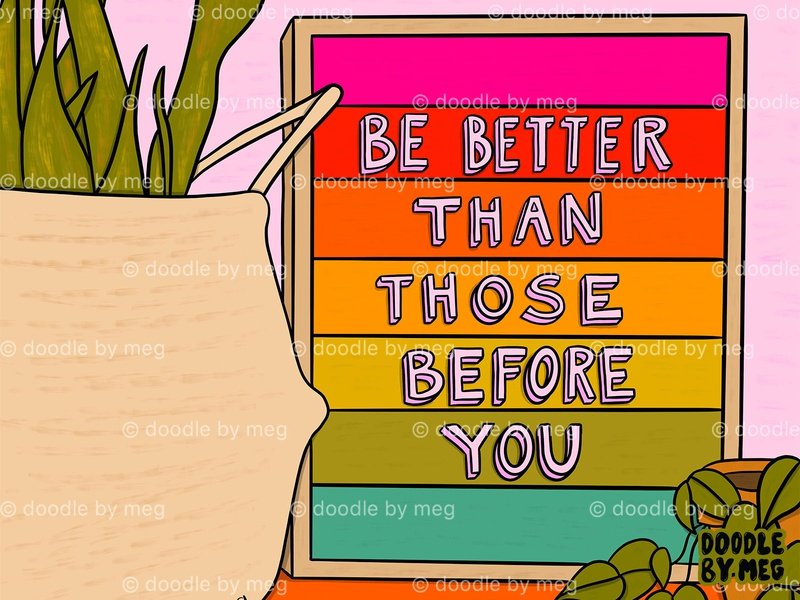 Be Better colorful rainbow positive procreate quote letterboard typography lettering retro vintage interiors home drawing illustration design