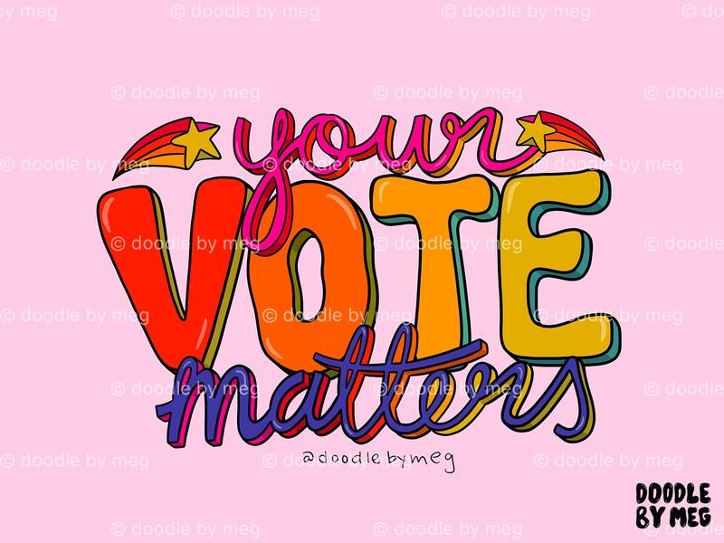 Your Vote Matters political politics votes button election day 2020 election voting voter vote rainbow procreate retro vintage lettering typography drawing illustration design