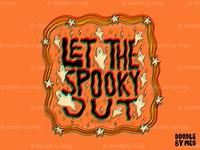 Let the Spooky Out in 3D halloween design ghosts ghost psychedelic art spooky halloween 3d psychedelic rainbow quote procreate retro vintage lettering typography drawing illustration design