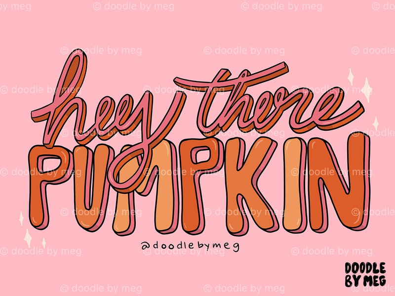 Hey There Pumpkin fall colors 3d type hey hello pumpkin spice halloween autumn fall pumpkins pumpkin orange quote procreate retro vintage lettering typography drawing illustration design