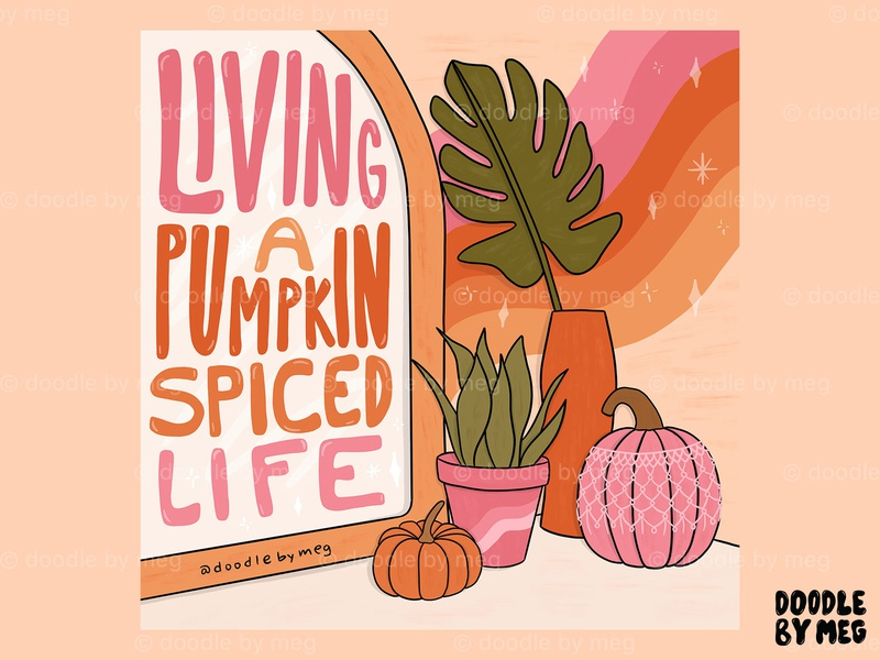 Pumpkin Spice Life fall plants macrame bohemian boho bedroom pumpkin spice pumpkins plant illustration pumpkin plant cactus procreate retro vintage lettering typography drawing illustration design