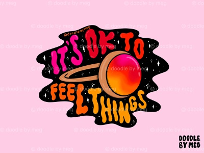 It's Ok to Feel Things ring 60s hippie 70sdesign therapy feelings 70s mood ring quote psychedelic rainbow procreate vintage lettering typography drawing illustration design