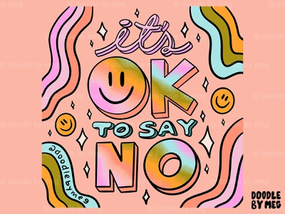It's Ok to Say No cute happy positive gradient ombre graphicdesign smiley face rainbow quote retro procreate vintage lettering typography drawing illustration design