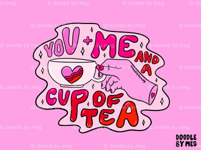 You + Me hand valentines day valentine tea cup tea hearts love rainbow procreate vintage lettering typography drawing illustration design