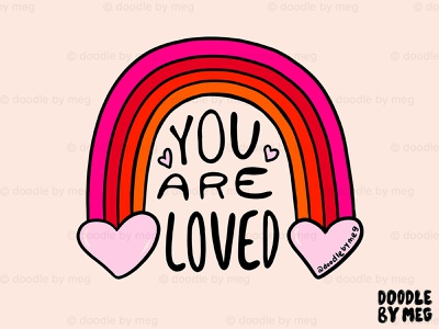 You Are Loved t-shirt design t-shirt hearts heart valentines day card valentines day valentines self love love quote rainbow procreate vintage lettering typography drawing illustration design