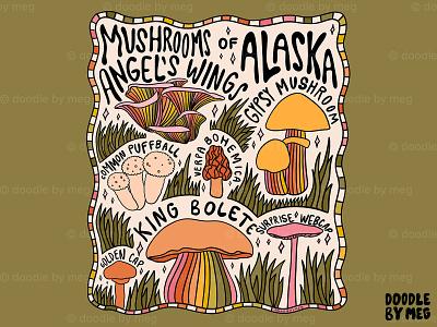 Mushrooms of Alaska alaska 70s 60s leaves forest cottage core cottage nature mushrooms mushroom procreate vintage lettering typography drawing illustration design