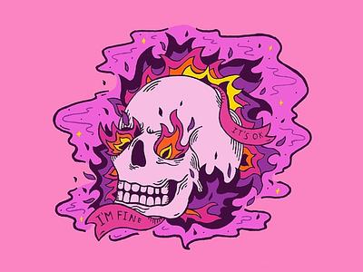 It's Ok I'm Fine hand drawing ribbon banner skull a day purple fire mental health skull art calavera skull pink orange typography lettering quote drawing illustration design