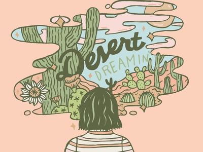 Desert Dreamin' botanical canyon nature sky girl green orange pastel prickly pear saguaro desert succulent landscape cactus quote lettering typography drawing illustration design