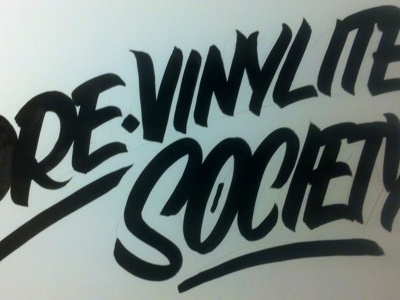 Pre-Vinylite Society pre vinylite society pvs sign painters fuck vinyl hand paint or bust working class creative casual colt bowden zine