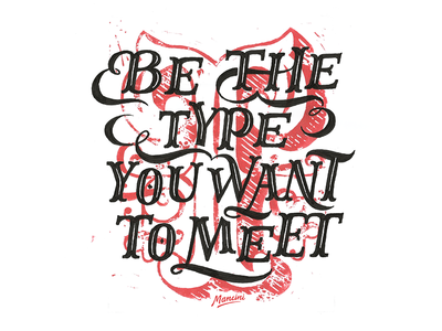 Be the type you want to meet